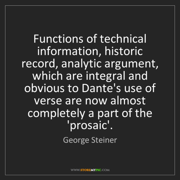 George Steiner: Functions of technical information, historic record,...