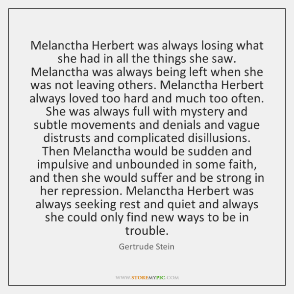 Melanctha Herbert was always losing what she had in all the things ...