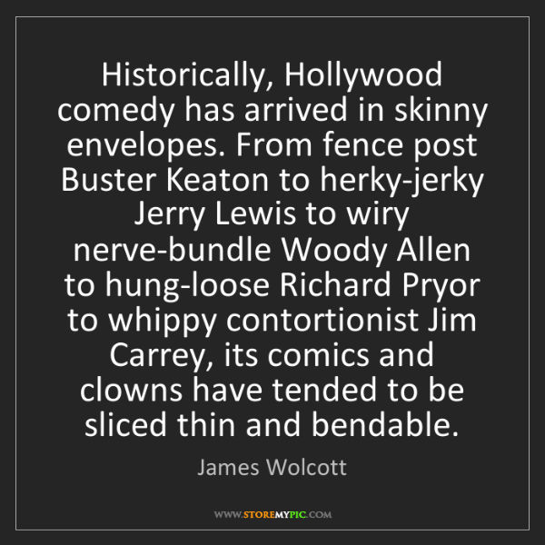 James Wolcott: Historically, Hollywood comedy has arrived in skinny...