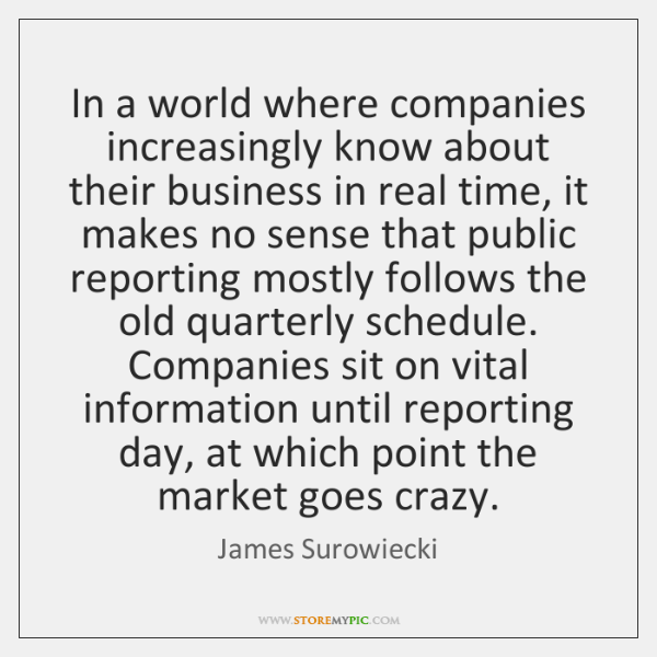 In a world where companies increasingly know about their business in real ...