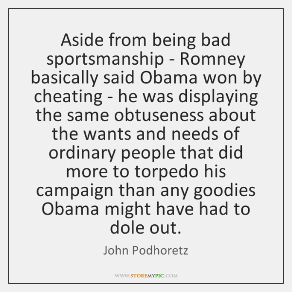 Aside from being bad sportsmanship - Romney basically said Obama won by ...