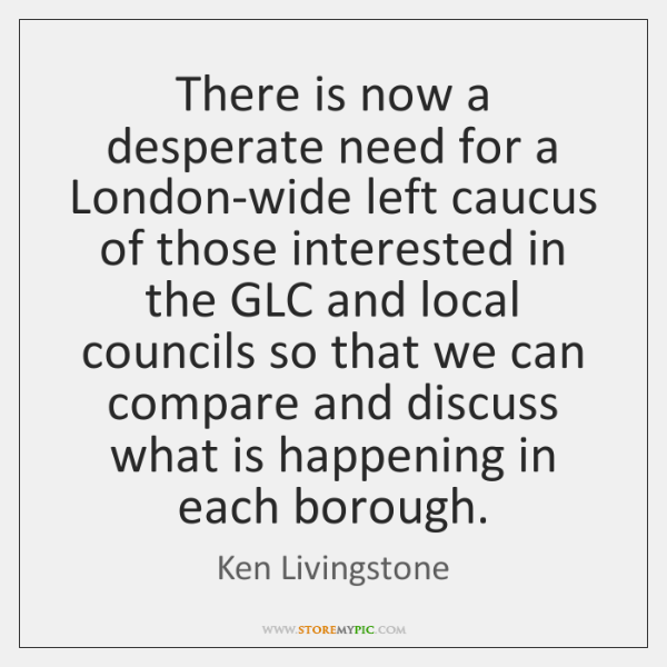 There is now a desperate need for a London-wide left caucus of ...