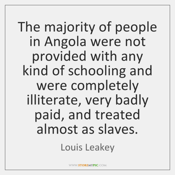 The majority of people in Angola were not provided with any kind ...