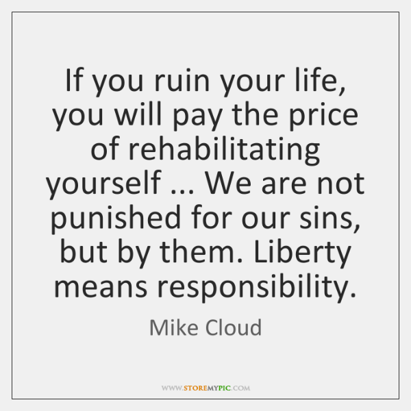 Mike Cloud Quotes Storemypic