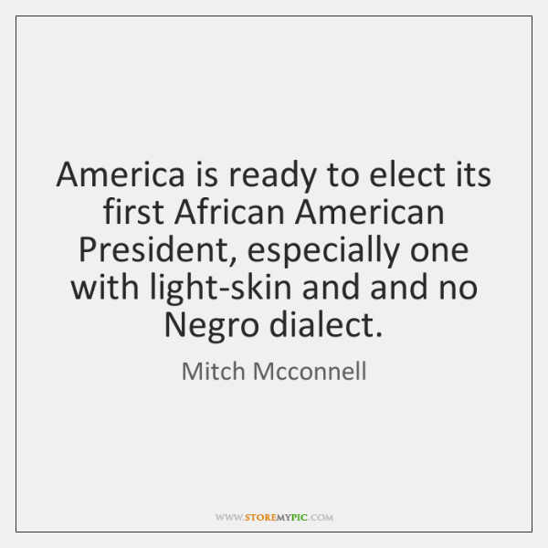 America is ready to elect its first African American President, especially one ...