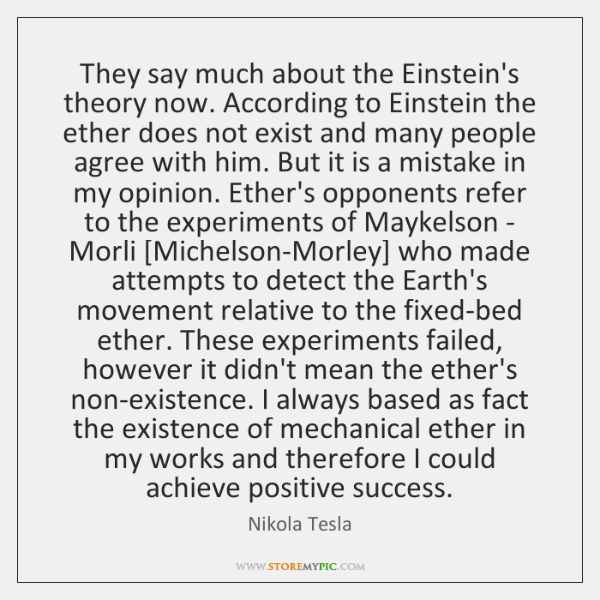 They Say Much About The Einsteins Theory Now According To Einstein