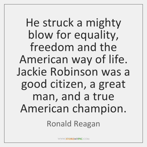 He struck a mighty blow for equality, freedom and the American way ...