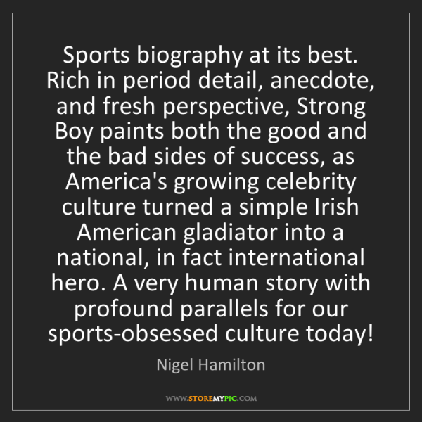 Nigel Hamilton: Sports biography at its best. Rich in period detail,...