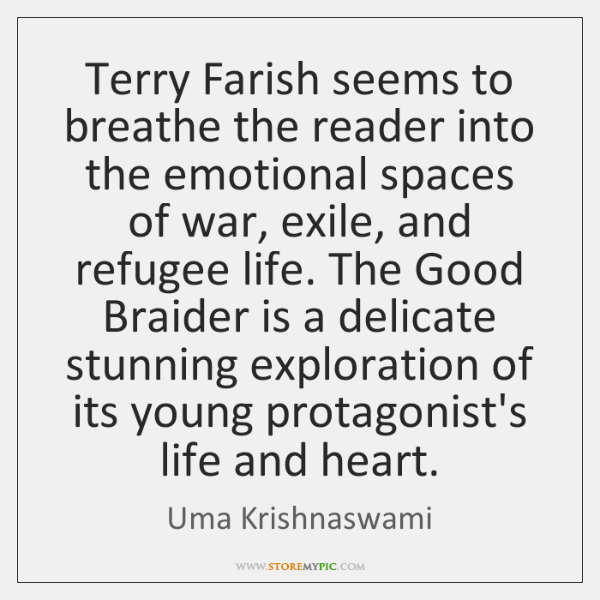 Terry Farish seems to breathe the reader into the emotional spaces of ...
