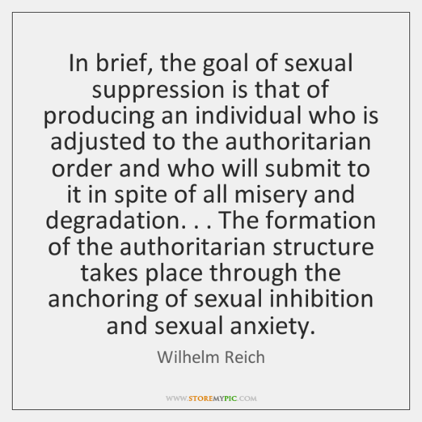 Wilhelm reich quote about sexual repression
