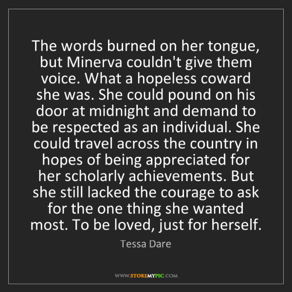 Tessa Dare: The words burned on her tongue, but Minerva couldn't...