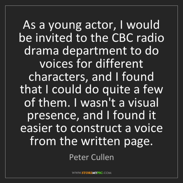 Peter Cullen: As a young actor, I would be invited to the CBC radio...