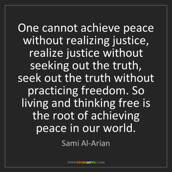 Sami Al-Arian: One cannot achieve peace without realizing justice, realize...