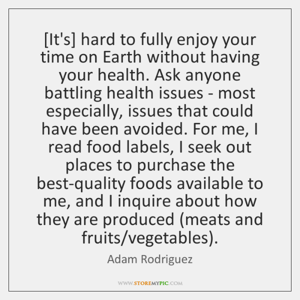 [It's] hard to fully enjoy your time on Earth without having your ...