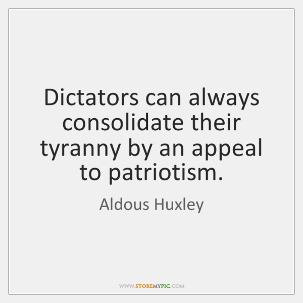propaganda under a dictatorship aldous huxley In my research work, i often see the following quite, attributed to aldous huxley in his seminal scifi book brave new world the perfect dictatorship would have the appearance of democracy, a prison without walls in which the prisoners would not dream of escape a system of slavery where, through.