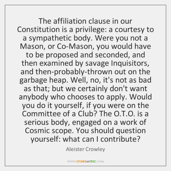 The affiliation clause in our Constitution is a privilege: a courtesy to ...