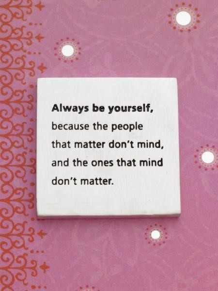 Always be yourself note