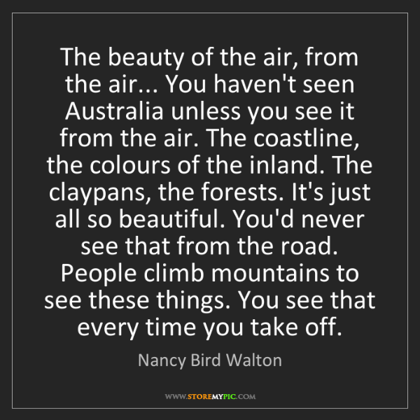 Nancy Bird Walton: The beauty of the air, from the air... You haven't seen...