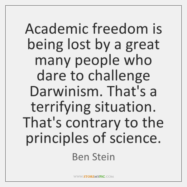 Academic freedom is being lost by a great many people who dare ...