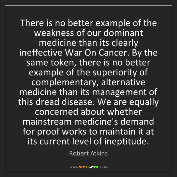 Robert Atkins: There is no better example of the weakness of our dominant...