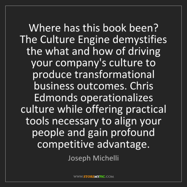 Joseph Michelli: Where has this book been? The Culture Engine demystifies...