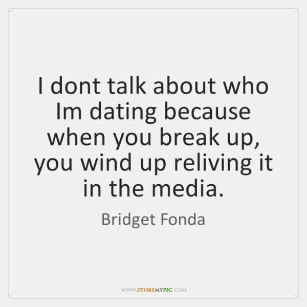 Dating break up quotes