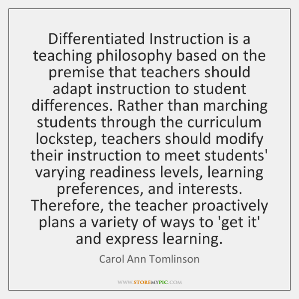 Differentiated Instruction Is A Teaching Philosophy Based On The