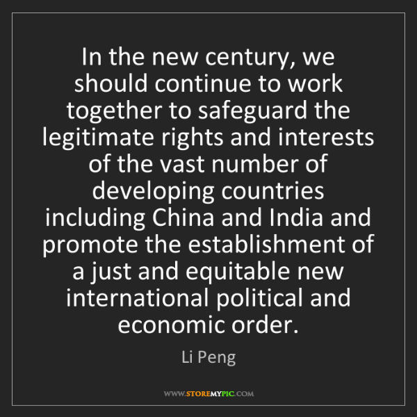 Li Peng: In the new century, we should continue to work together...