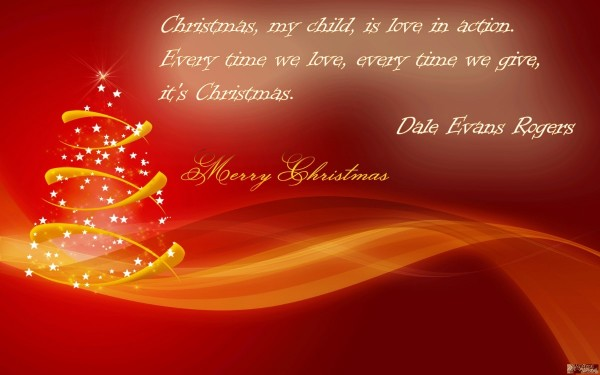 Christmas my child is love in activation every time we love every time we give its c