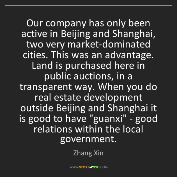 Zhang Xin: Our company has only been active in Beijing and Shanghai,...