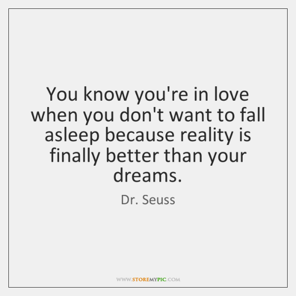 You Know You Re In Love When Quotes: You Know You're In Love When You Don't Want To Fall Asleep