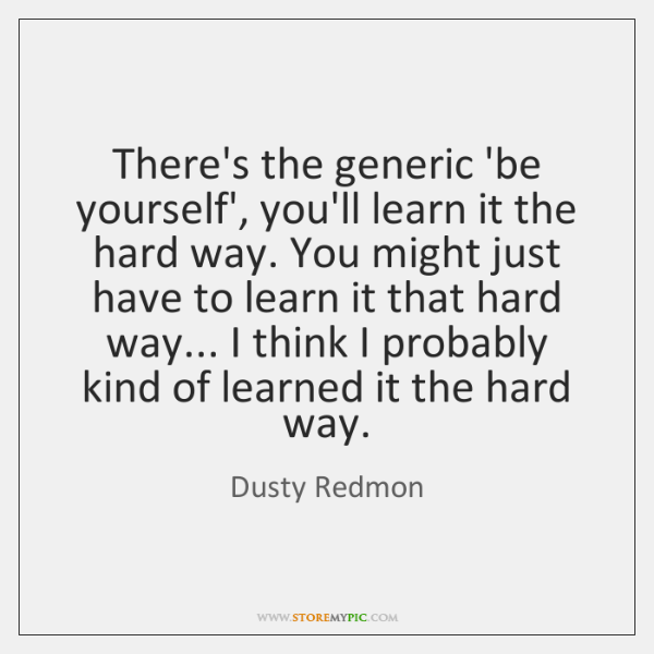 Dusty Redmon Quotes Storemypic