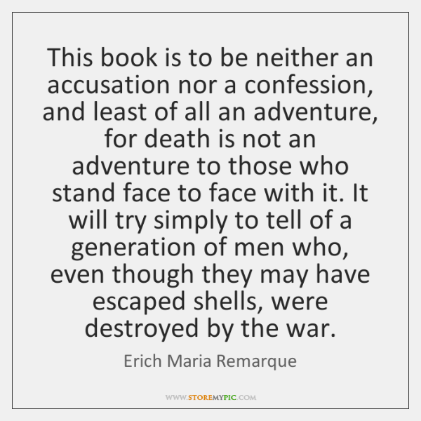 This book is to be neither an accusation nor a confession, and ...