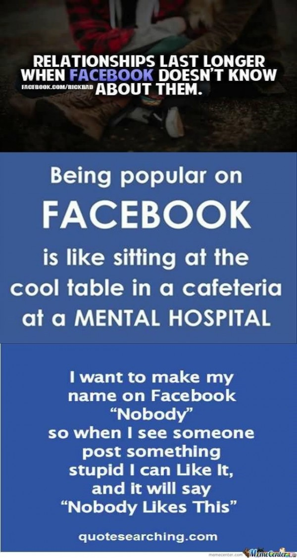 Being popular on facebook is like sitting at the cool table in a cafeteria at a menta