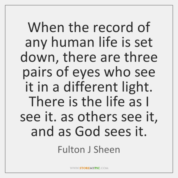 When the record of any human life is set down, there are ...