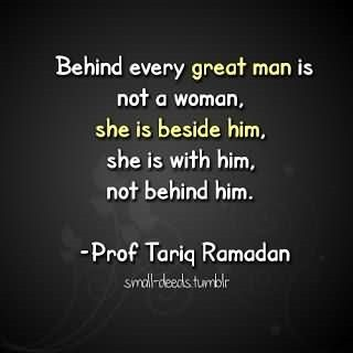 Behind every great man is not a woman she is beside him she is with him not behind h