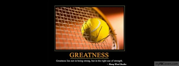 Greatness lies not in being strong but in the right use of strength