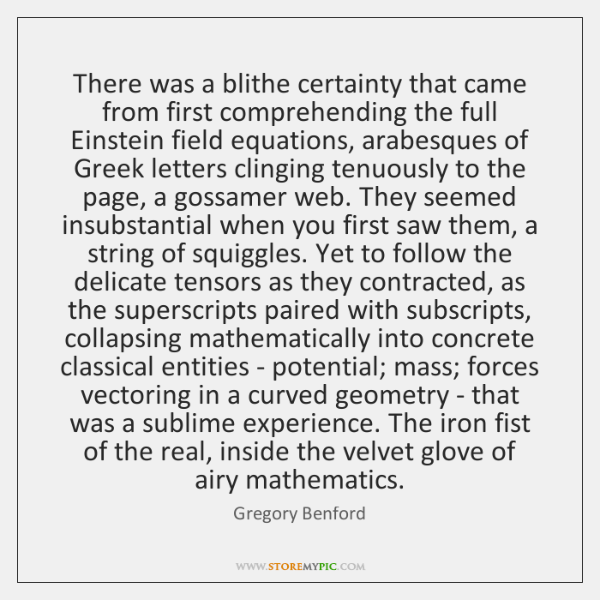 There was a blithe certainty that came from first comprehending the full ...