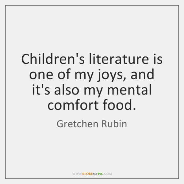Children's literature is one of my joys, and it's also my mental ...