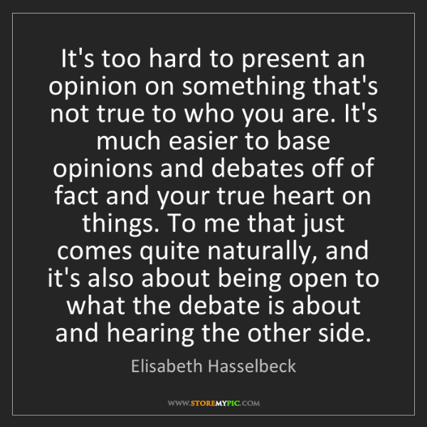 Elisabeth Hasselbeck: It's too hard to present an opinion on something that's...