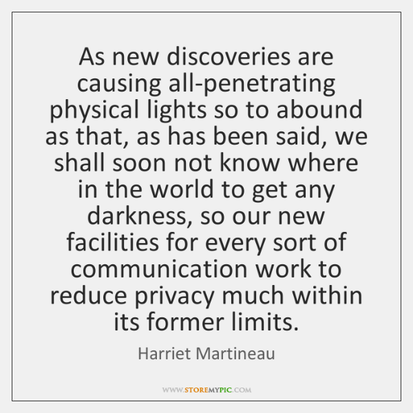 As new discoveries are causing all-penetrating physical lights so to abound as ...
