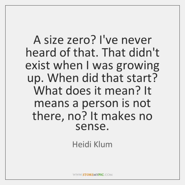 size zero means