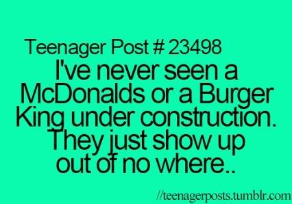 Ive never seen a mcdonals or a burger king under construction