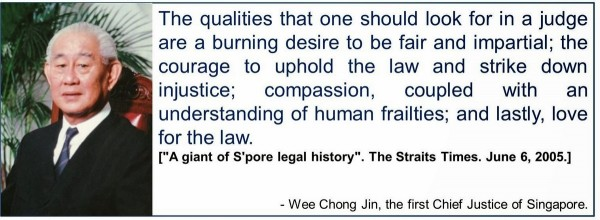 The qualities that one should look for in a judge are a burning desire to be fair and