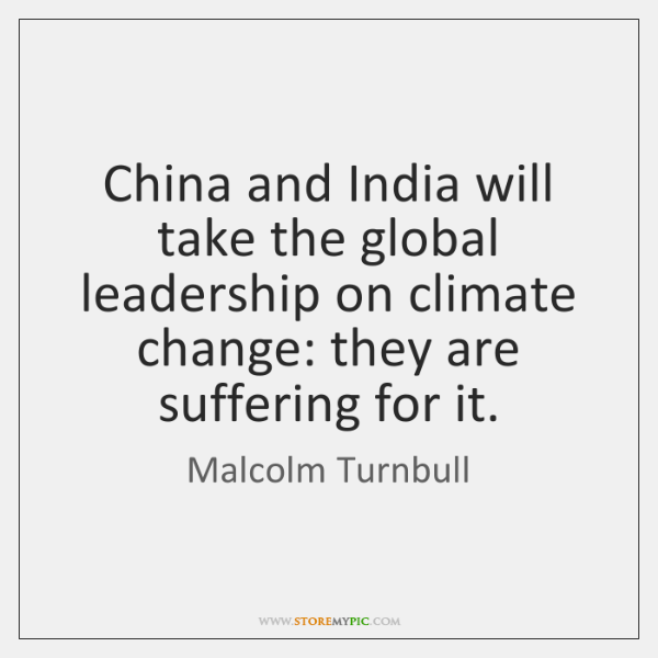China and India will take the global leadership on climate change: they ...