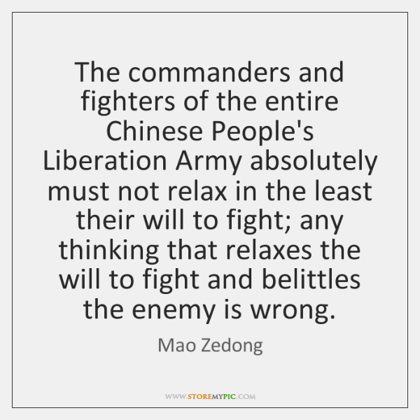 The commanders and fighters of the entire Chinese People's Liberation Army absolutely ...