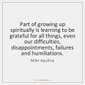 mike-aquilina-part-of-growing-up-spiritually-is-learning-quote-on-storemypic-ef718