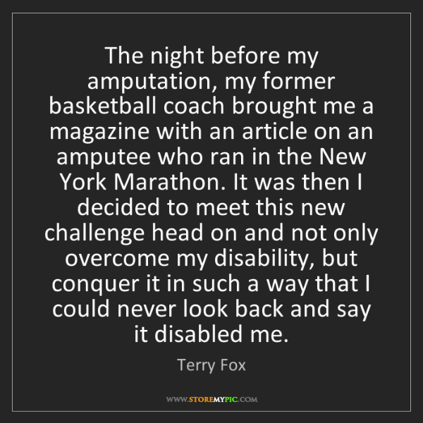 Terry Fox: The night before my amputation, my former basketball...