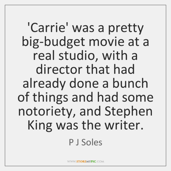 'Carrie' was a pretty big-budget movie at a real studio, with a ...