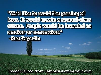 People would be branded as smoker or nonsmoker